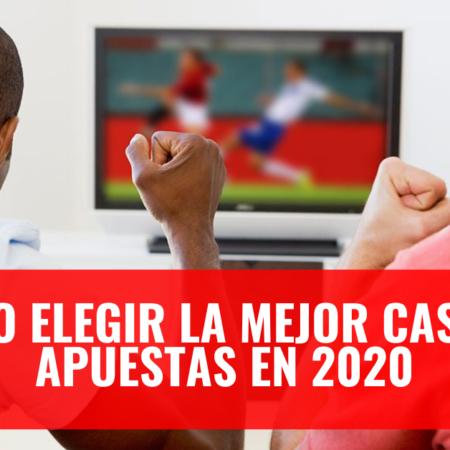 Cómo elegir las Mejores Casas de Apuestas en Perú 2020