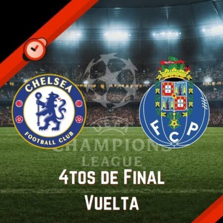 Chelsea vs. Porto | Pronósticos Champions League y Mejores Cuotas para Apostar