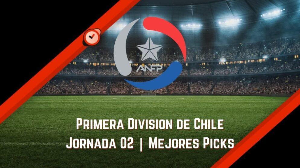 A qué apostar 1ra División Chile   Jornada 2 en Betsson y Betsafe
