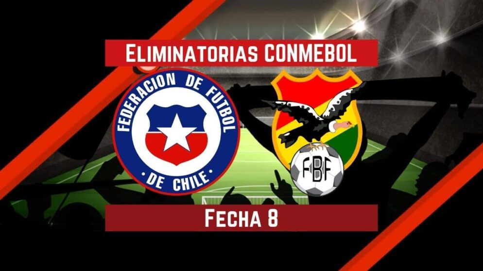 Chile vs. Bolivia | Pronósticos para apostar en Eliminatorias CONMEBOL Qatar 2022