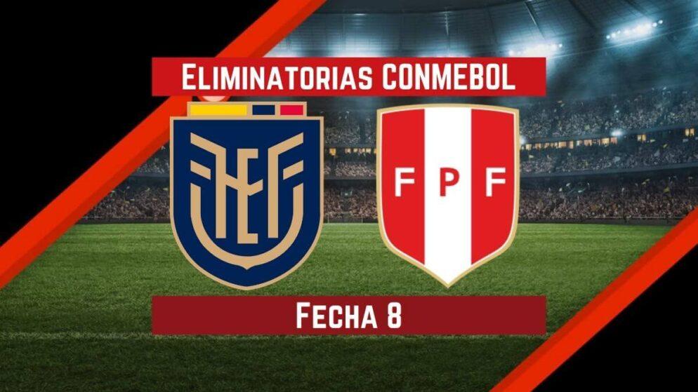 Ecuador vs. Perú   Pronósticos para apostar en Eliminatorias CONMEBOL Qatar 2022