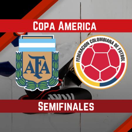 Argentina vs Colombia (06 Jul) | Pronósticos Para Apostar en las Semifinales de la Copa América