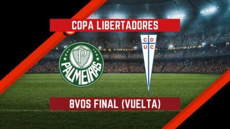 Palmeiras vs U. Católica (21 Jul) | Pronósticos Para Apostar en los 8vos de Final (Vuelta) de la Copa Libertadores