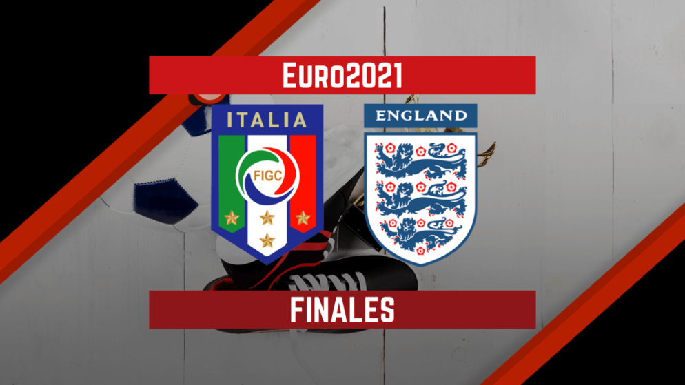 Italia vs Inglaterra (11 Jul) | Pronósticos Para Apostar en la final de la Eurocopa