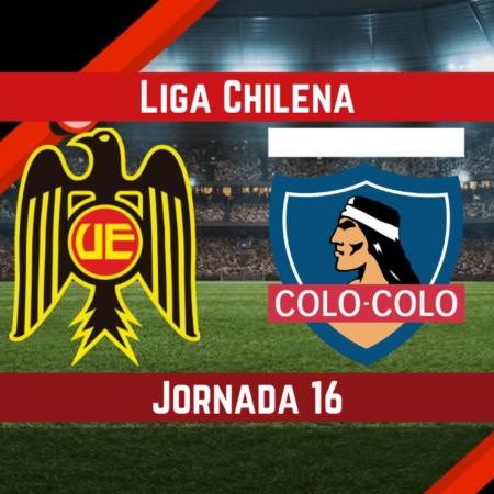 Pronósticos de la Primera División Chile | Apostar en el partido Unión Española vs. Colo – Colo   (14 Ago.)