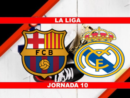Pronósticos para La Liga | Apostar en el partido Barcelona vs Real Madrid (24 Oct.)