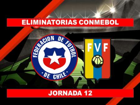 Pronósticos para Eliminatorias Conmebol | Apostar en el partido Chile vs. Venezuela (14 Oct.)